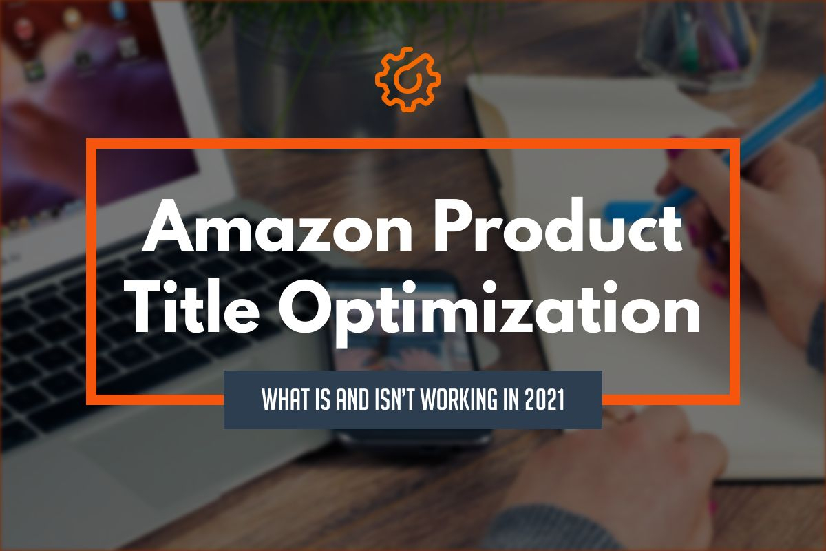 amazon product title optimizaiton